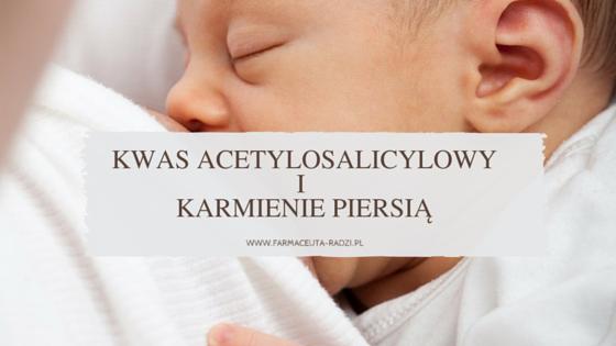 Kwas acetylosalicylowy i karmienie piersią