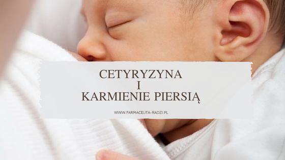 cetyryzyna i karmienie piersią