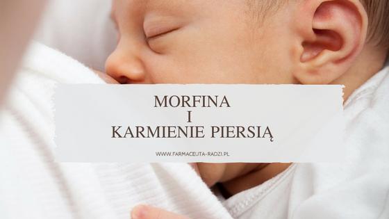 Morfina i karmienie piersią